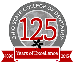 The Ohio State University College of Dentistry 125 Years of Excellence