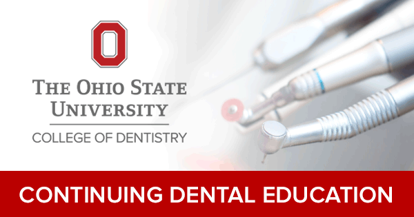 Continuing Dental Education | College of Dentistry | The